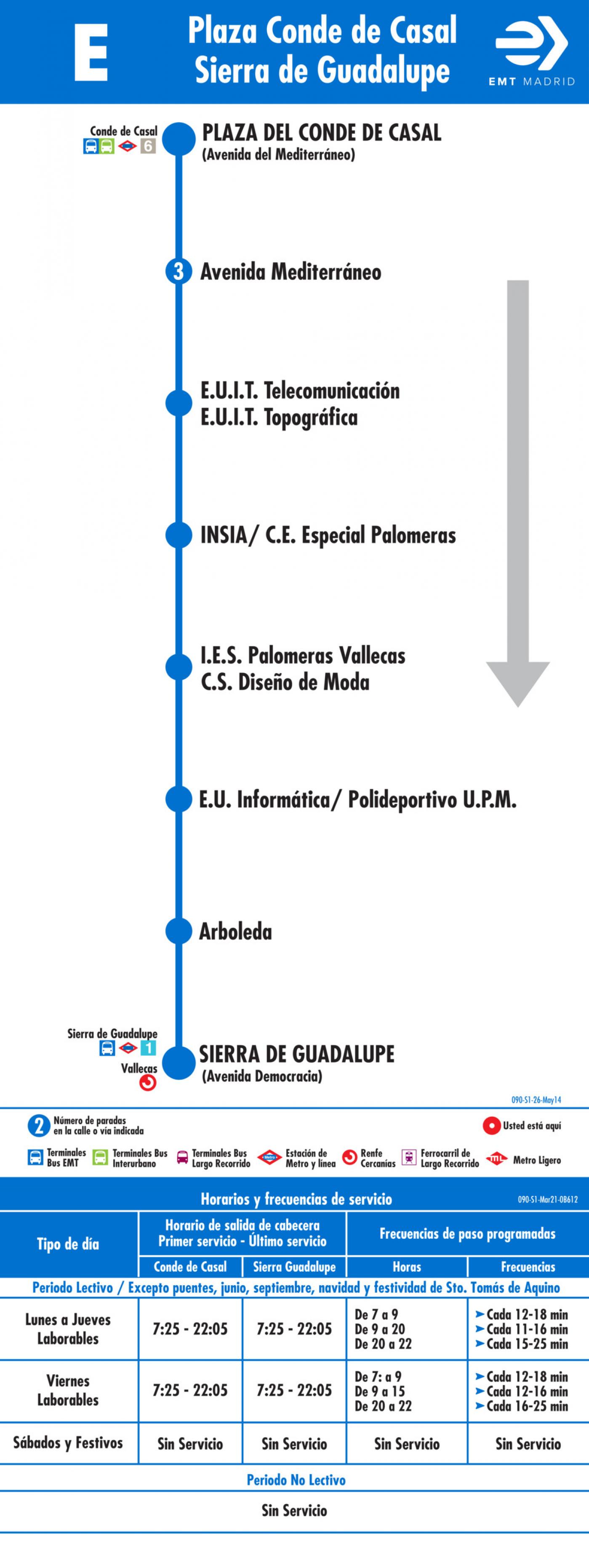 Tabla de horarios y frecuencias de paso en sentido ida Línea E: Plaza del Conde de Casal - Politécnico de Vallecas
