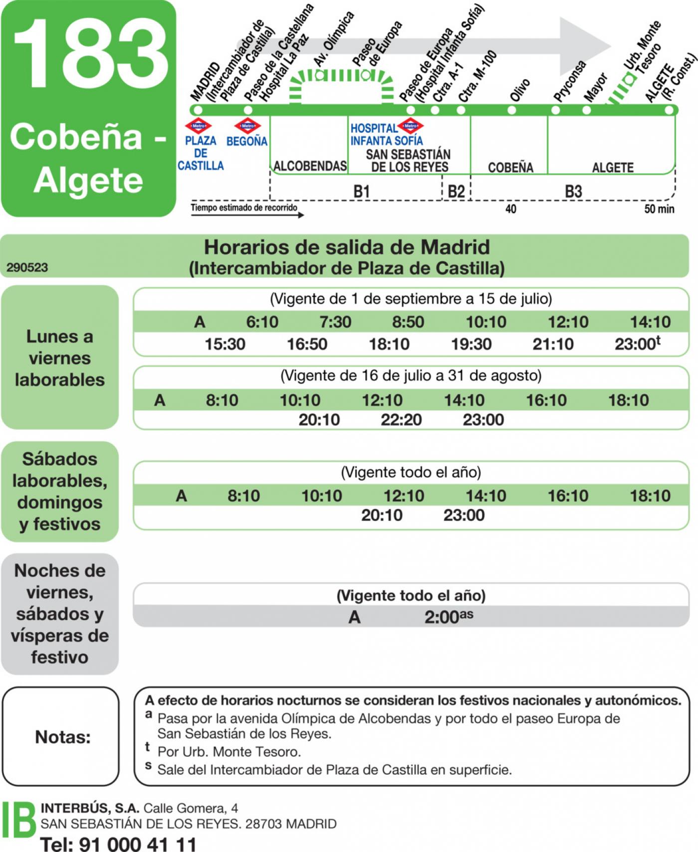Tabla de horarios y frecuencias de paso en sentido ida Línea 183: Madrid (Plaza Castilla) - Cobeña - Algete