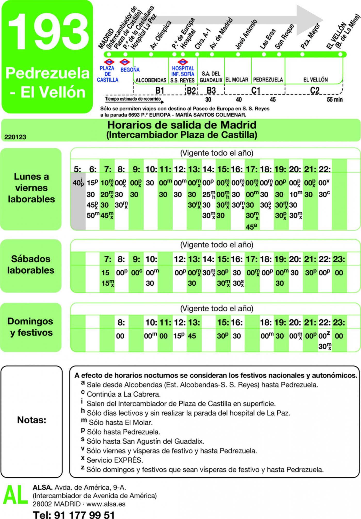 Tabla de horarios y frecuencias de paso en sentido ida Línea 193: Madrid (Plaza Castilla) - Pedrezuela - El Vellón