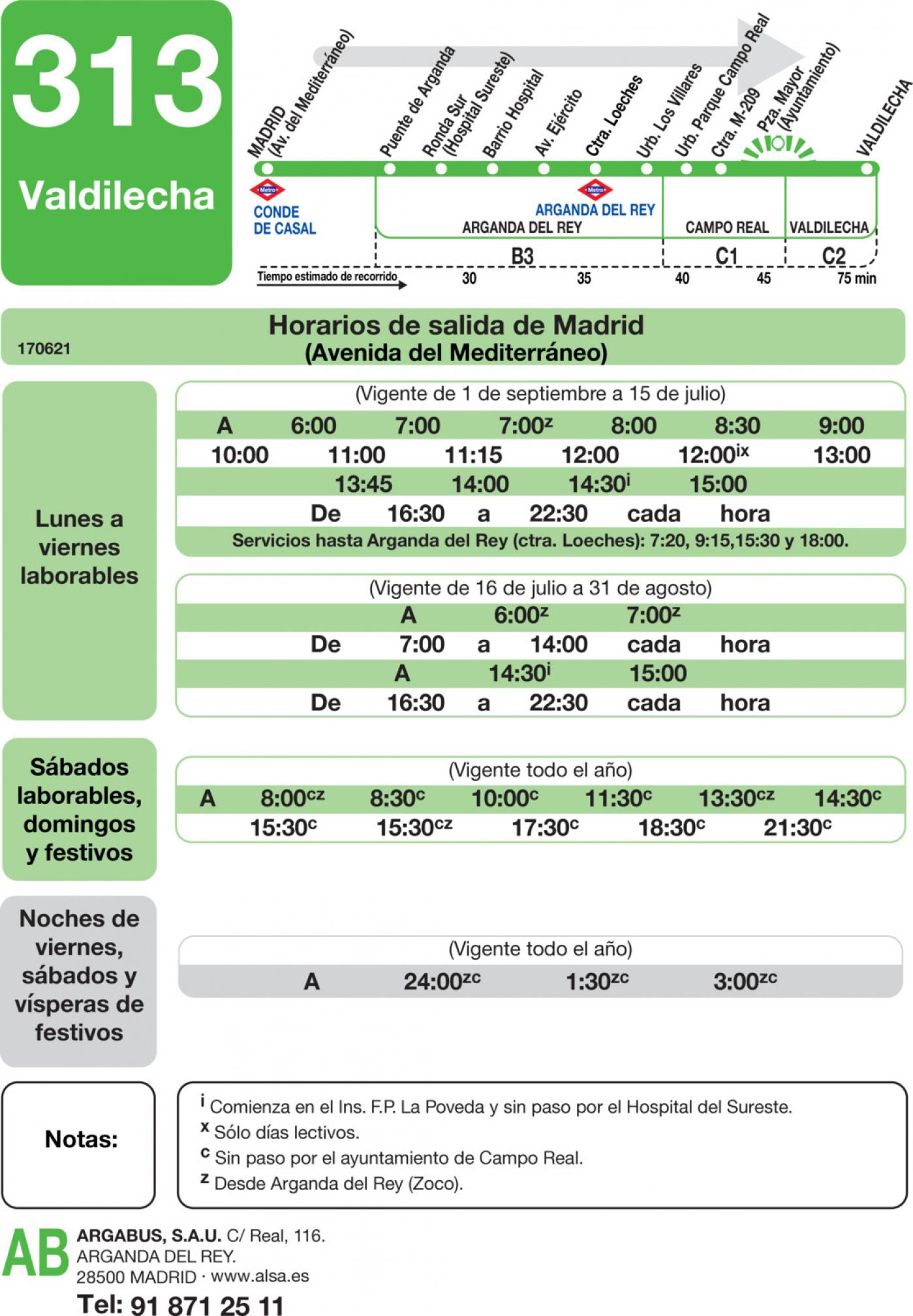Tabla de horarios y frecuencias de paso en sentido ida Línea 313: Madrid (Conde Casal) - Valdilecha