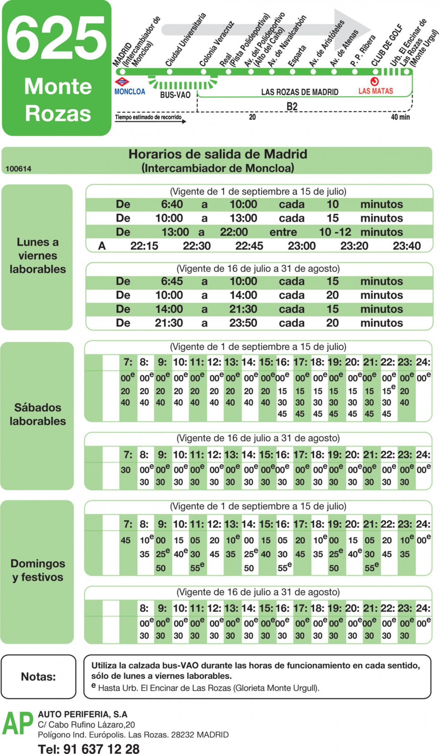 Tabla de horarios y frecuencias de paso en sentido ida Línea 625: Madrid (Moncloa) - Monte Rozas