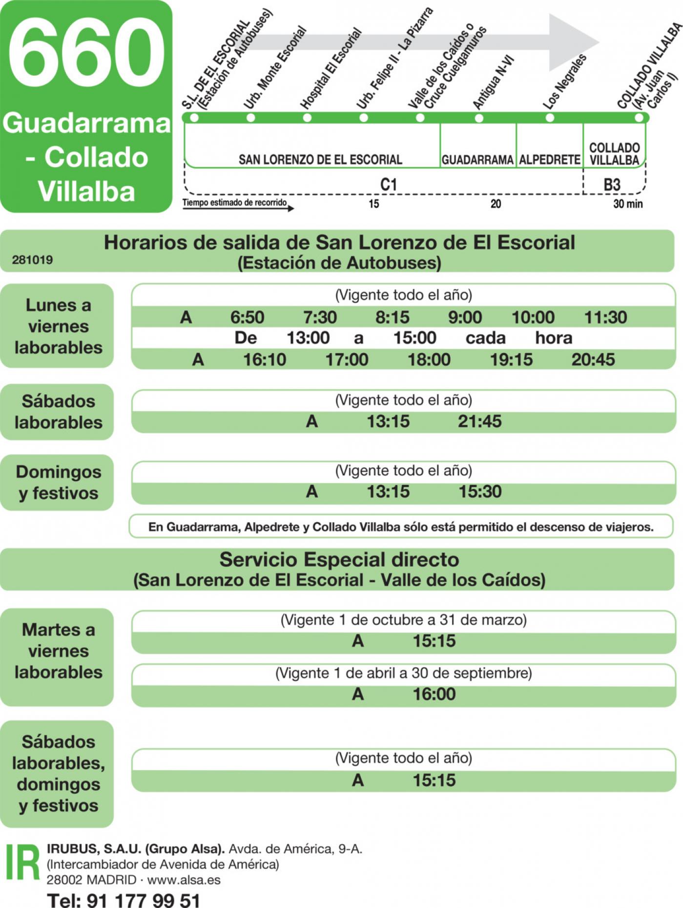 Tabla de horarios y frecuencias de paso en sentido ida Línea 660: San Lorenzo de El Escorial - Guadarrama - Villalba
