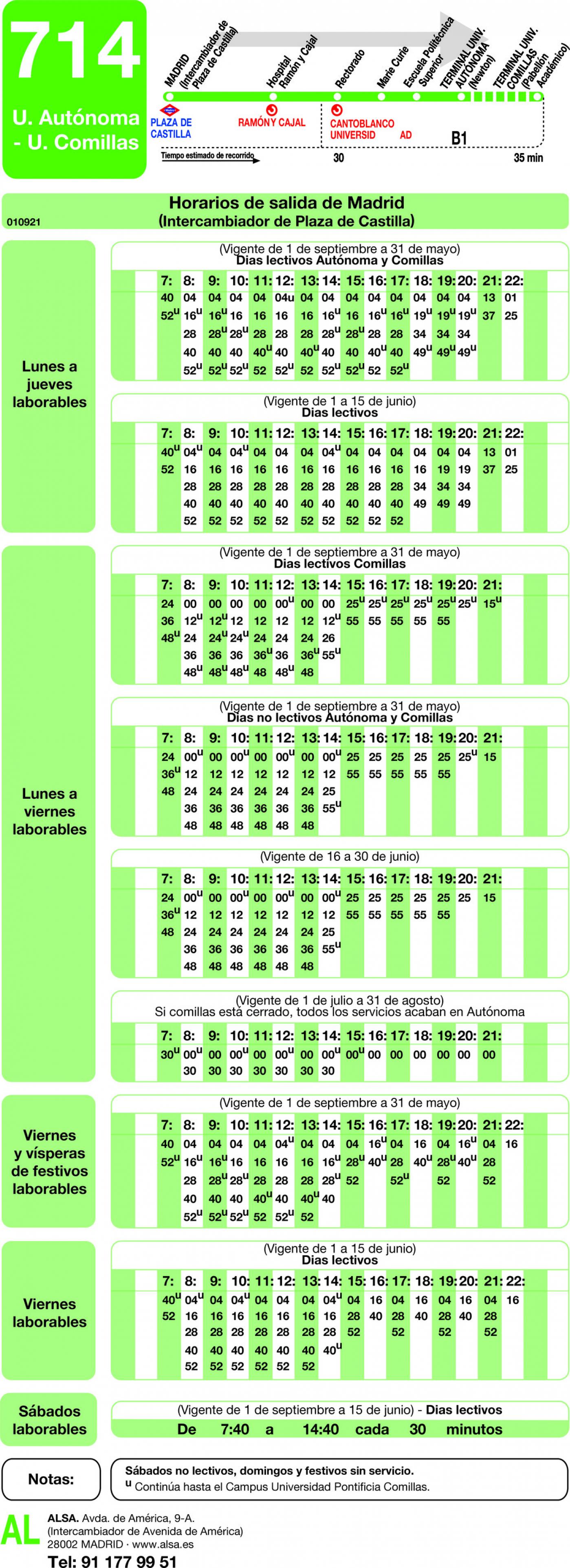 Tabla de horarios y frecuencias de paso en sentido ida Línea 714: Madrid (Plaza Castilla) - Universidad Autónoma - Universidad de Comillas