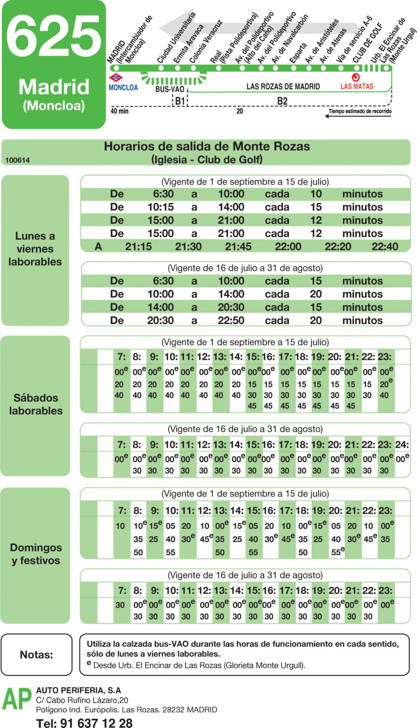Tabla de horarios y frecuencias de paso en sentido vuelta Línea 625: Madrid (Moncloa) - Monte Rozas