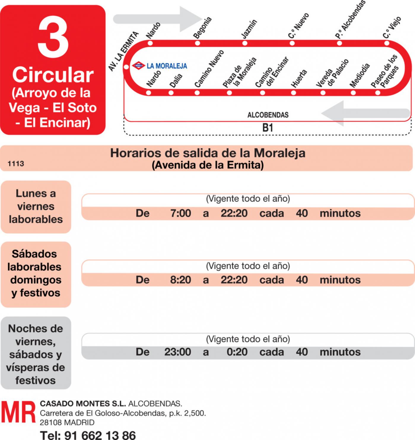 Tabla de horarios y frecuencias de paso en sentido ida Línea L-3 Alcobendas: Arroyo de la Vega - Soto de la Moraleja - El Encinar de los Reyes