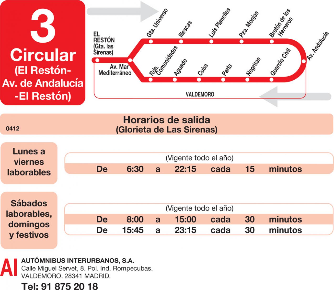 Tabla de horarios y frecuencias de paso en sentido ida Línea L-3 Valdemoro: Circular - Avenida de Andalucía - El Restón