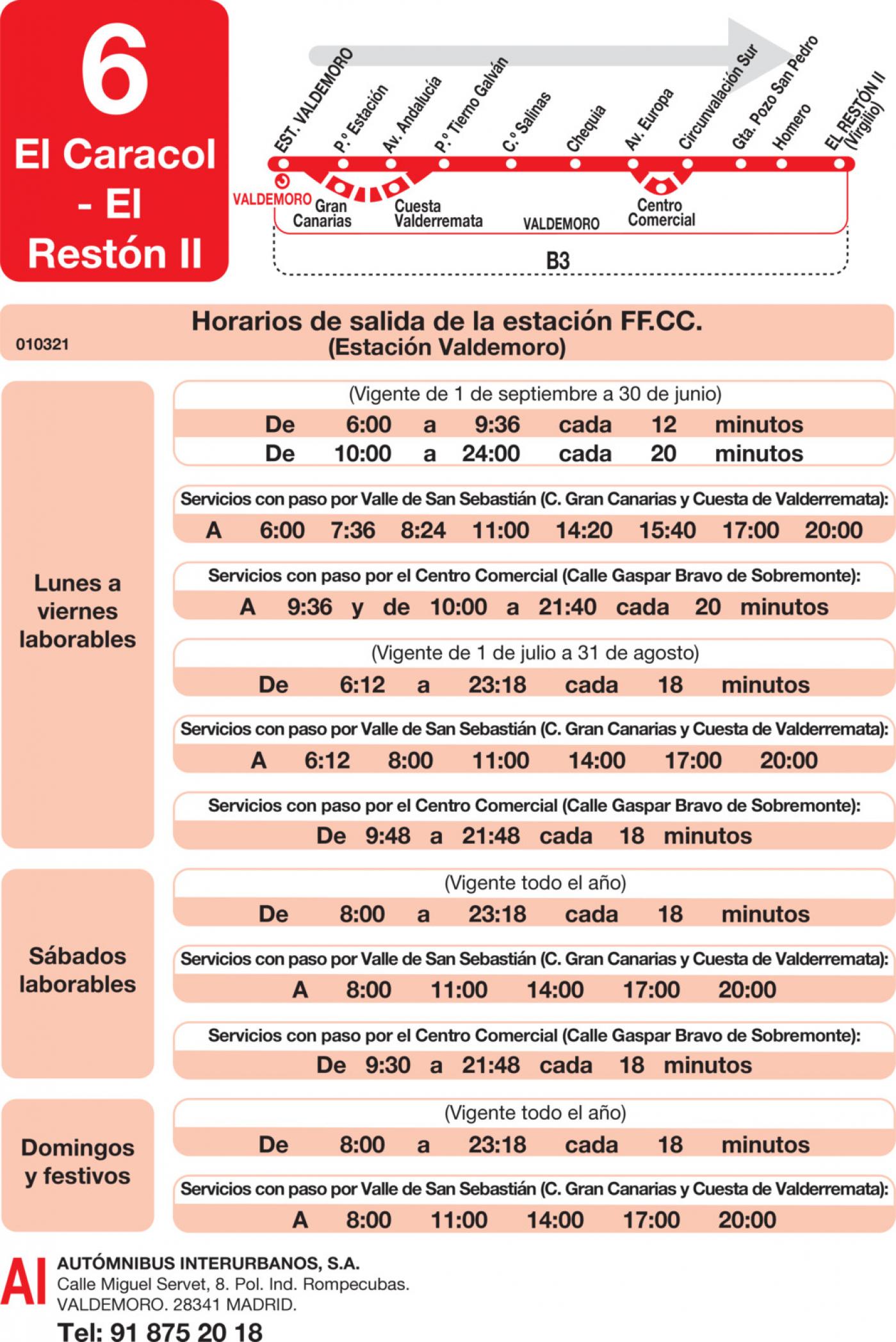 Tabla de horarios y frecuencias de paso en sentido ida Línea L-6 Valdemoro: Estación Cercanías RENFE - El Caracol - El Restón II
