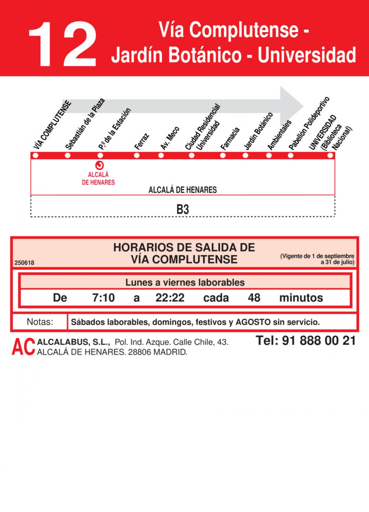 Tabla de horarios y frecuencias de paso en sentido ida Línea L-12 Alcalá de Henares: Plaza Cervantes - Jardín Botánico - Universidad
