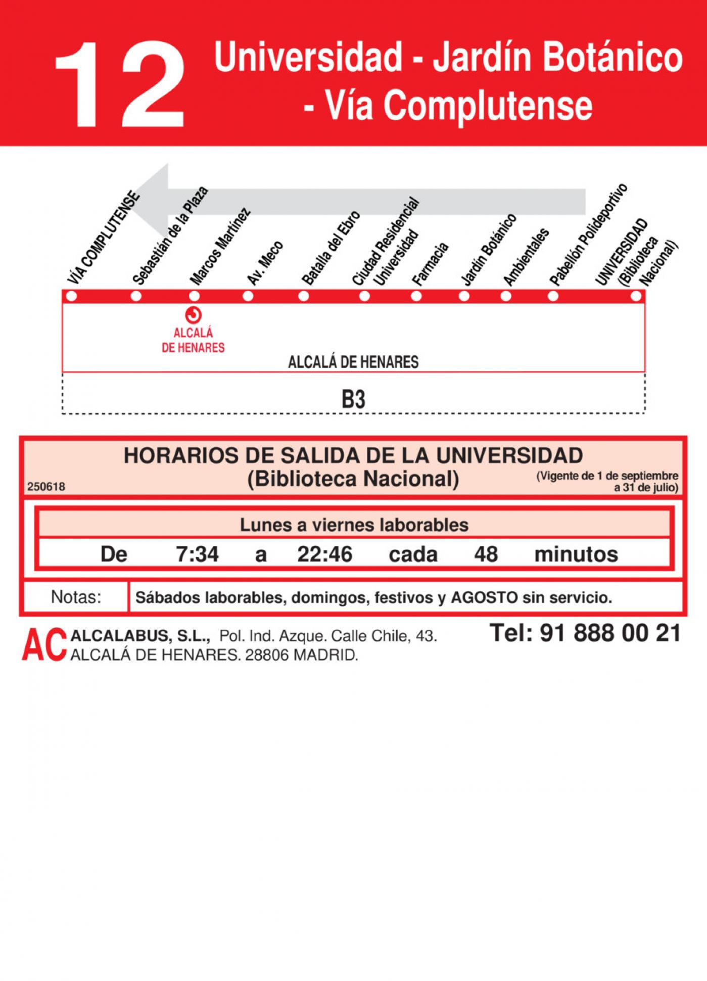 Tabla de horarios y frecuencias de paso en sentido vuelta Línea L-12 Alcalá de Henares: Plaza Cervantes - Jardín Botánico - Universidad